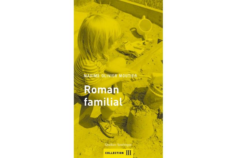 Roman familial... (Image fournie par Québec Amérique)