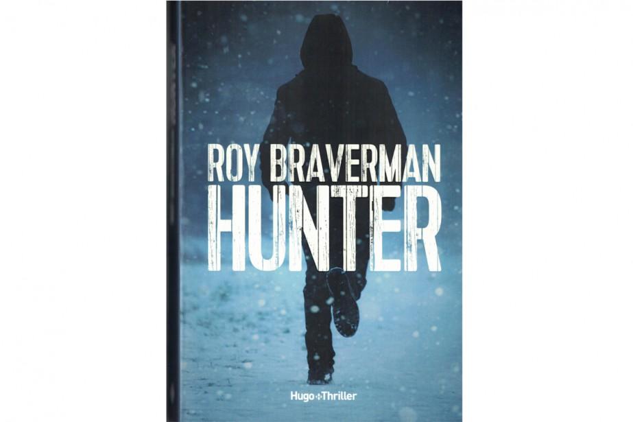 Hunter, de Roy Braverman... (Image fournie par Hugo Thriller)