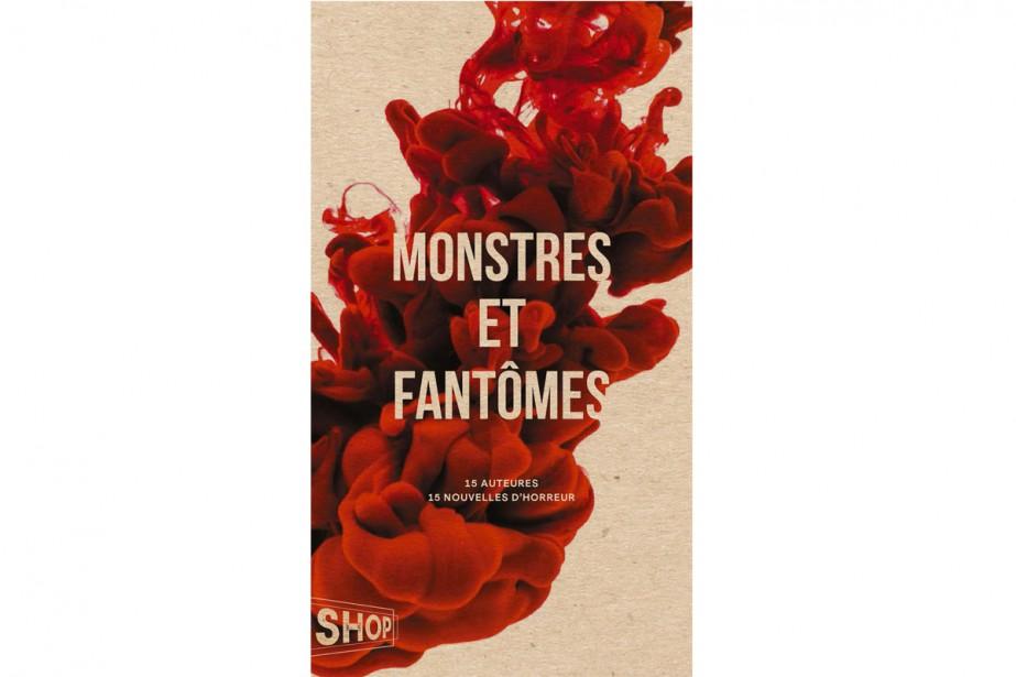 Monstres et fantômes... (Image fournie par La Shop, Québec Amérique)