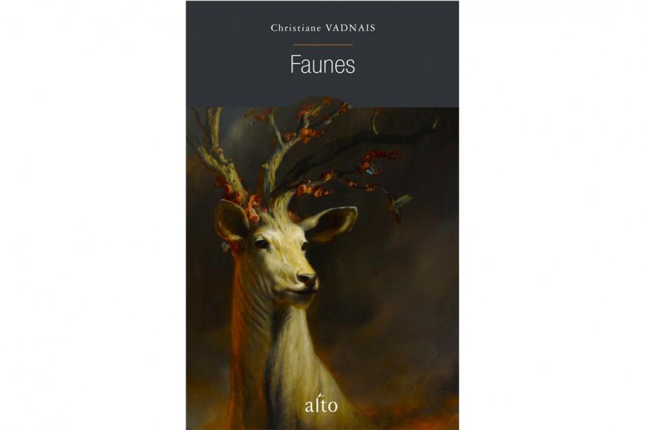 Faunes, de Christiane Vadnais... (Image fournie par Alto)