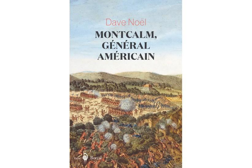 Montcalm, général américain... (Photo fournie par Boréal)