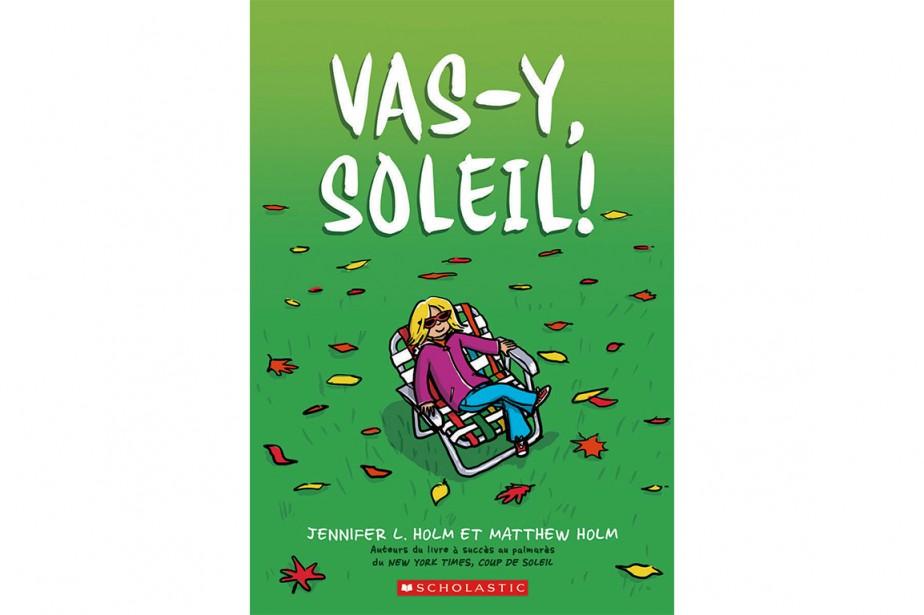 Vas-y, Soleil!... (Image fournie par Scholastic Canada)