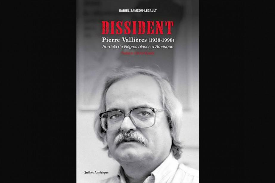 Dissident-Pierre Vallières (1938-1998)... (IMAGE FOURNIE PAR QUÉBEC AMÉRIQUE)