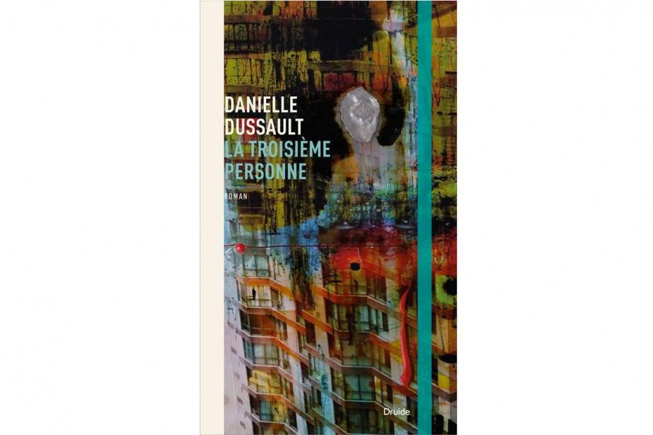 La troisième personne de Danielle Dussault... (Image fournie par Druide)