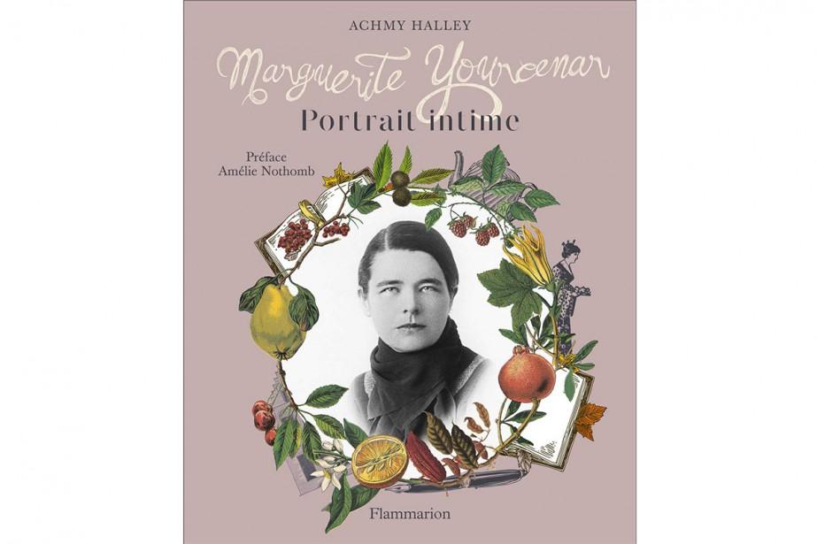 Marguerite Yourcenar: Portrait intime... (Image fournie par Flammarion)