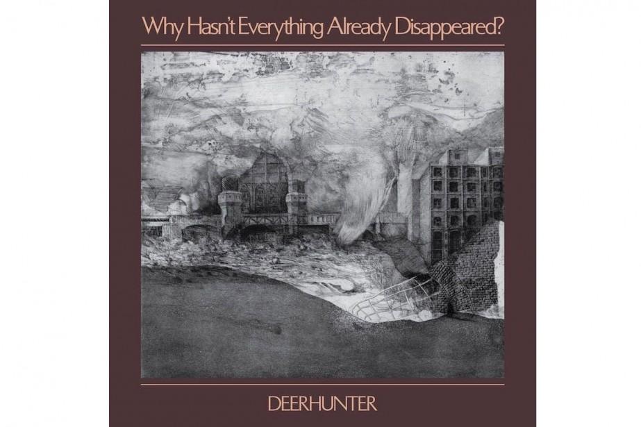 Why Hasn't Everything Already Disappeared?, de Deerhunter... (image tirée de l'internet)