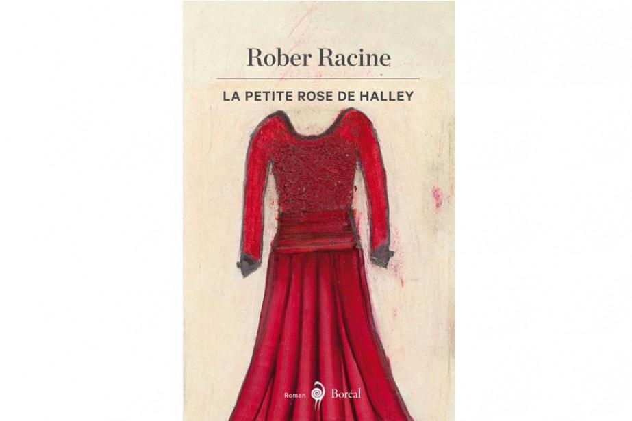 La petite rose de Halley, de Rober Racine... (IMAGE FOURNIE PAR BORÉAL)