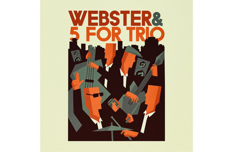 Webster & 5 for Trio... (Image fournie par Coyote Records)